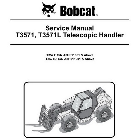 Bobcat T3571, T3571L Telescopic Handler Repair Service Manual - 6986765