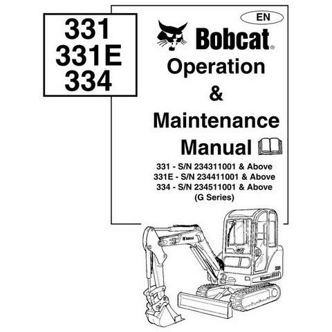 Bobcat 331, 331E, 334 Compact Excavator Operation and Maintenance Manual - 6902612-EN