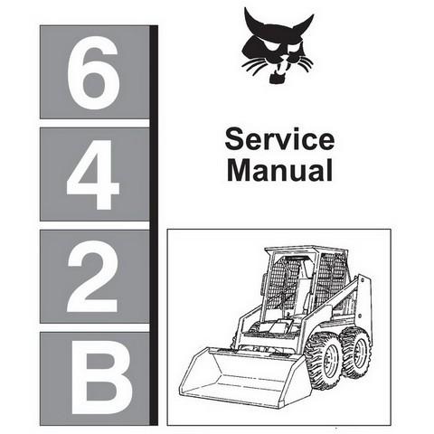 Bobcat 642B Skid-Steer Loader Repair Service Manual - 6570275