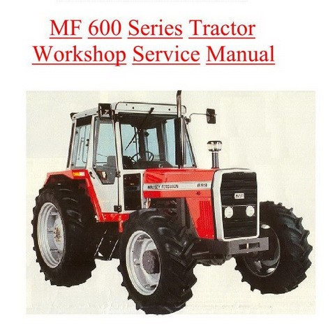 Massey Ferguson 600 Series Tractors Service Workshop Manual