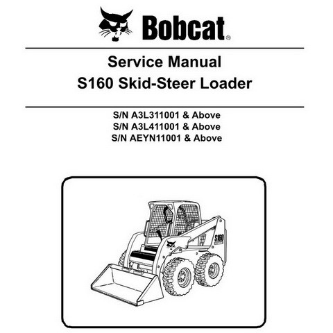 Bobcat S160 Skid-Steer Loader Repair Service Manual - 6987048