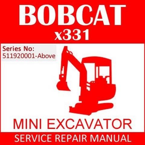 Bobcat X 331 Excavator Repair Service Manual - 6722918