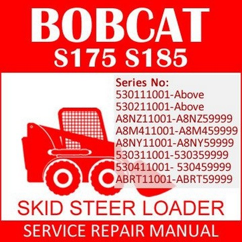 Bobcat S175 / S185 Skid-Steer Loader Repair Service Manual - 6904132