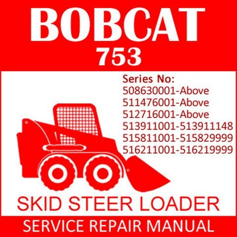 Bobcat 753, 753H Skid-Steer Loader Repair Service Manual - 6900090