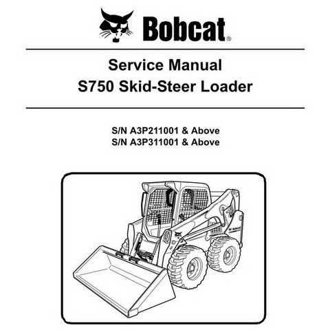 Bobcat S750 Skid-Steer Loader Repair Service Manual - 6989464