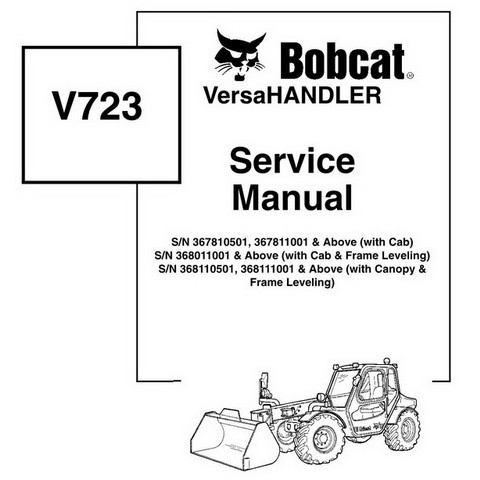 Bobcat V723 VersaHANDLER Workshop Repair Service Manual - 6902760