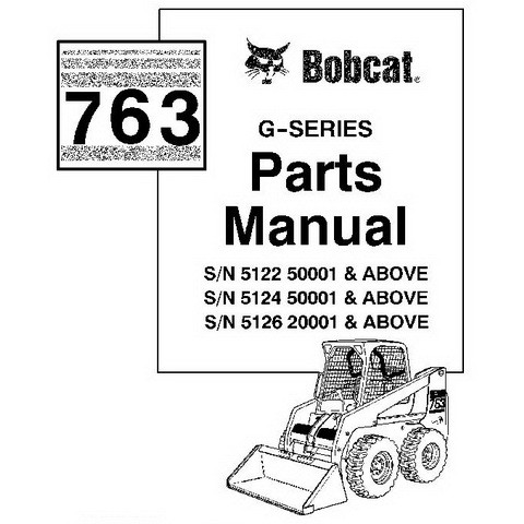 Bobcat 763 G-Series Skid-Steer Loader Parts Manual - 6900986