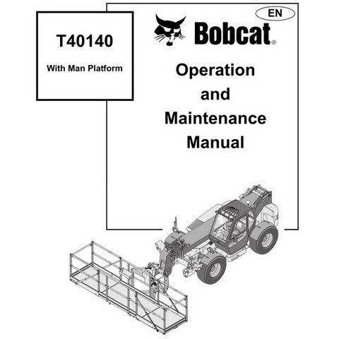 Bobcat T40140 Telehandlers Lifts Operation and Maintenance Manual - 4900039-EN