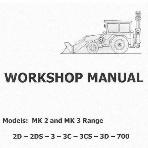 JCB MK 2 and MK 3 Range Excavator Loader Workshop Repair Service Manual
