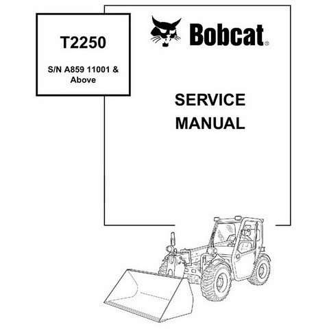 Bobcat T2250 Telescopic Handler Repair Service Manual - 6986740