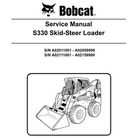 Bobcat S330 Skid-Steer Loader Repair Service Manual - 6904887