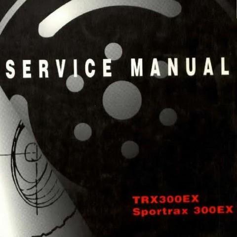 Honda TRX300EX Sportrax Repair Service Manual 2001-2006
