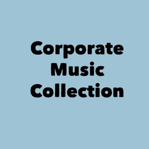 A Good Feeling: Corporate Music