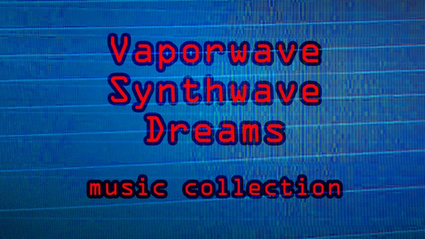 Vaporwave Synthwave Dream Music Collection (audio assets for lumberyard/unreal/unity/etc)