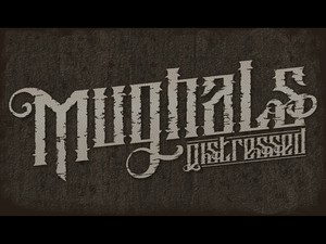 Mughals & Mughals Distressed Fonts