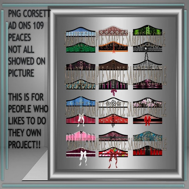 109 PNG CORSETT AD ONS NO RESELL!!