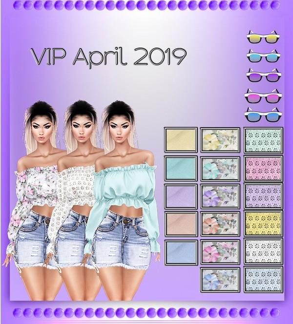 VIP April 2019  No Resell!!