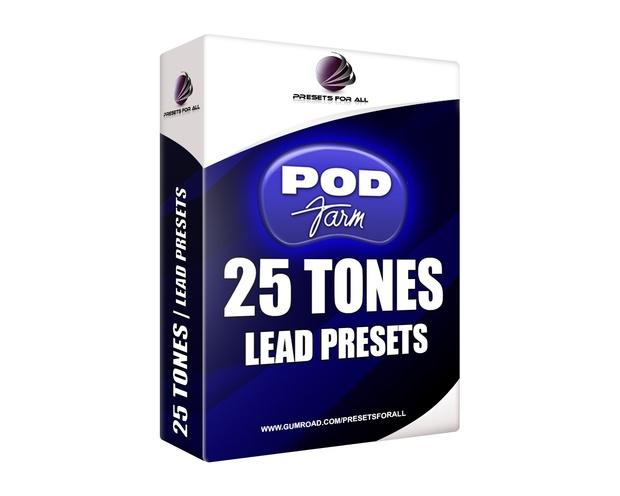 25 TONES | Pod Farm Lead Presets Pack