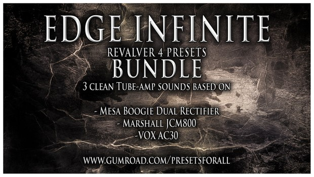 EDGE INFINITE Presets BUNDLE | ReValver 4