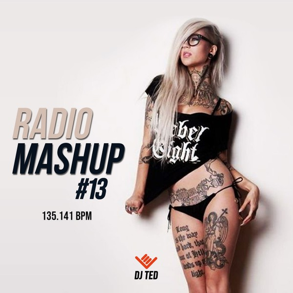 RADIO MASHUP 13 - 135.141 BPM (MP3)