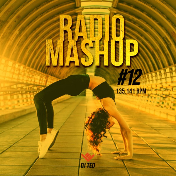 RADIO MASHUP 12 - 135.141 BPM