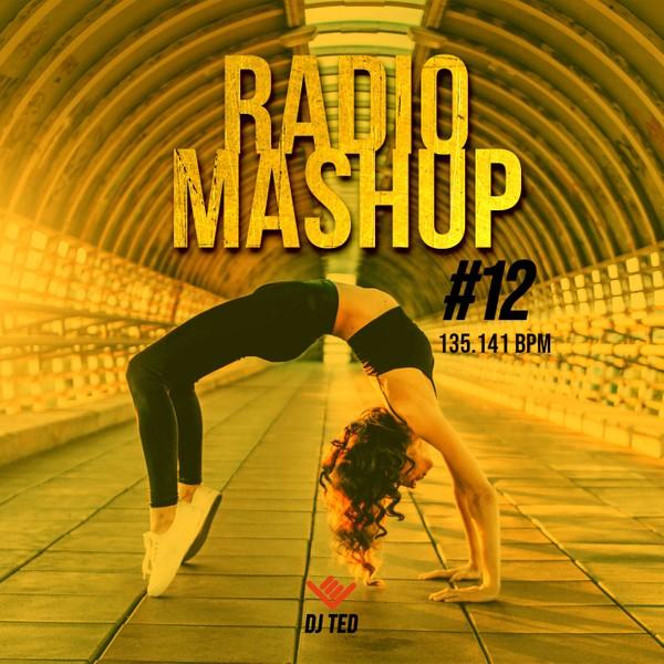 RADIO MASHUP 12 - 135.141 BPM