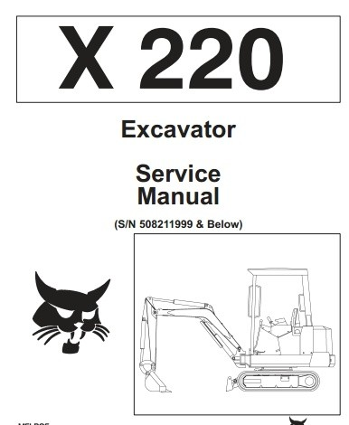 Bobcat X220 X 220 Excavator Service Repair Manual