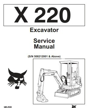 Bobcat X220 X 220 Excavator Service Repair Manual
