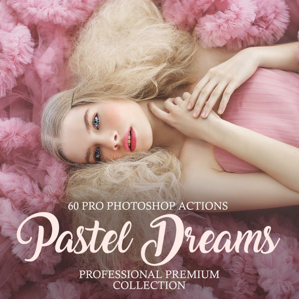 Pastel Dreams Photoshop Actions