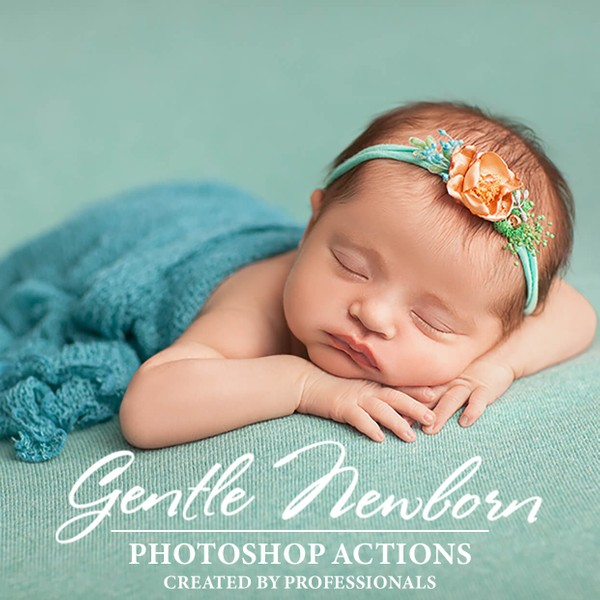 Gentle Newborn Photoshop Actions