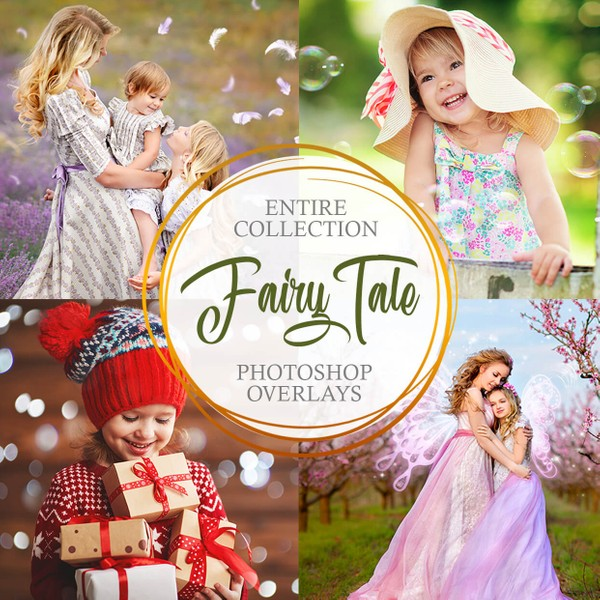 Fairy Tale Photoshop Overlays - Collection