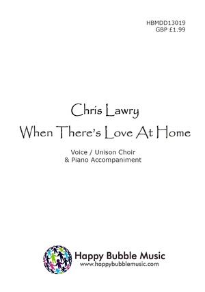 When There's Love At Home (Vocal and Piano Score)