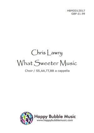 What Sweeter Music (Choir/SSAATTBB)