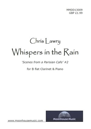 Whispers in the Rain - for Bb Clarinet & Piano