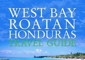 West Bay Roatan Travel Guide (2)