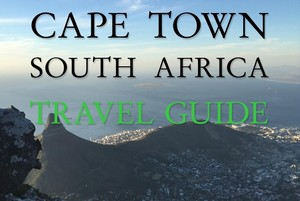 Cape Town South Africa Travel Guide