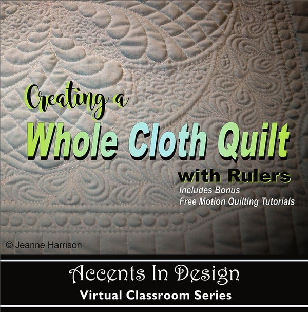 Creating a Whole Cloth Quilt with Rulers