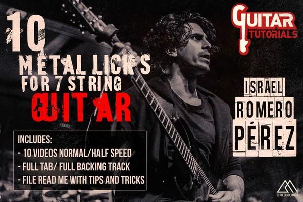 Israel Romero Pérez  - 10 Metal Licks For 7 String Guitar