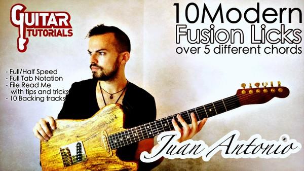 Juan Antonio - 10 Modern Fusion Licks