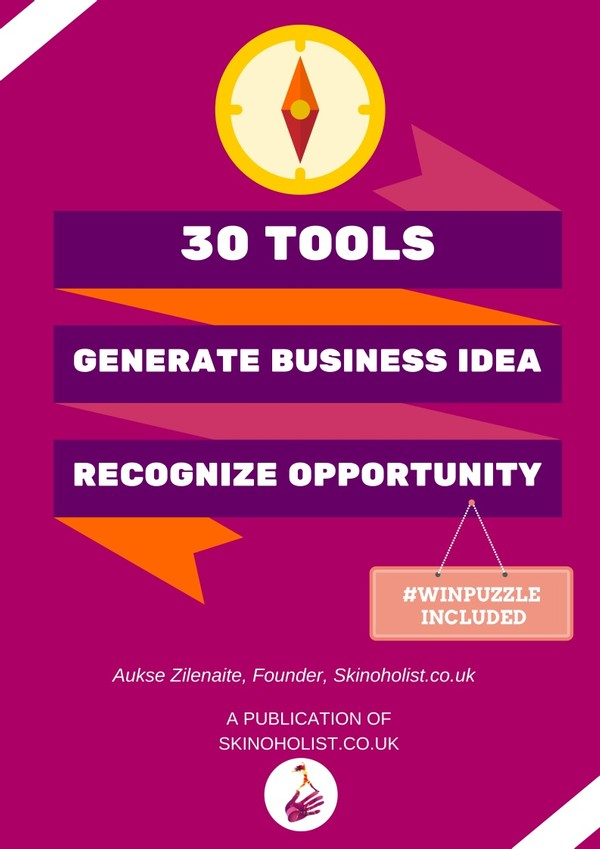 30 TOOLS. GENERATE BUSINESS IDEA. RECOGNIZE OPPORTUNITY.