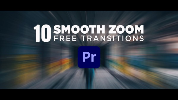 10 Smooth Zoom Transitions for Premiere Pro