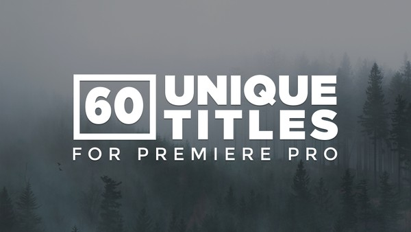 60 Unique & Modern Title Animations for Premiere Pro