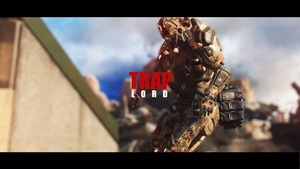 TRAP LORD (BO3 EDIT)