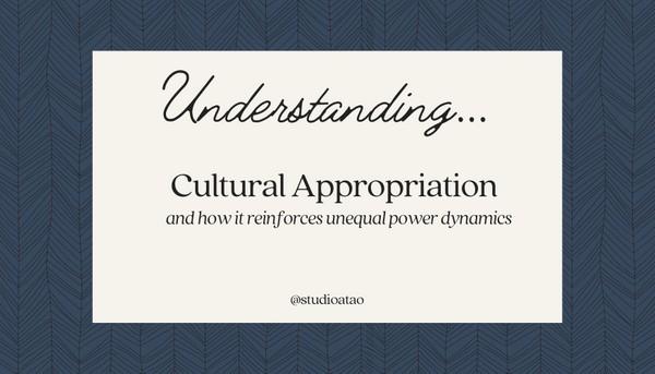 Understanding... Series: Cultural Appropriation