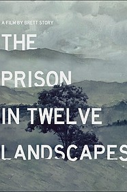 Discussion Guide: The Prison in Twelve Landscapes