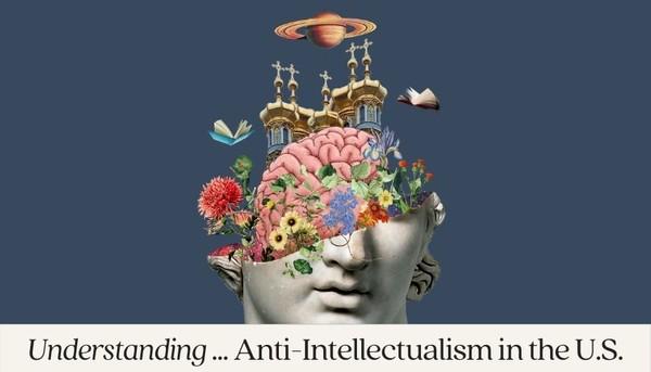 Understanding... Series: Anti-Intellectualism