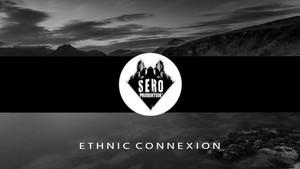 Sero Produktion - Ethnic Connexion (Beat Album)