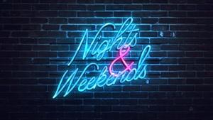 Nights & Weekends