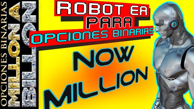 Robot para Opciones Binarias - Now Million