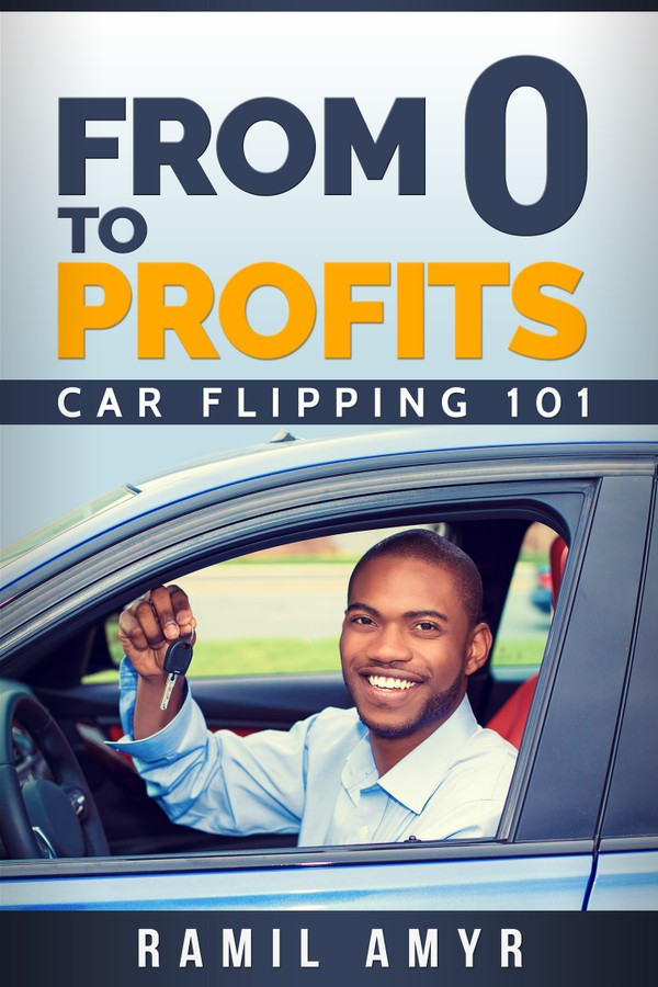 From 0 to Profits: Car Flipping 101
